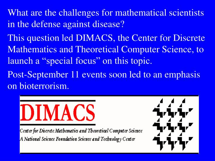 What are the challenges for mathematical scientists in the defense against disease?
