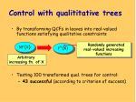 control with qua li titative trees