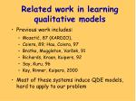related work in learning qualitative models