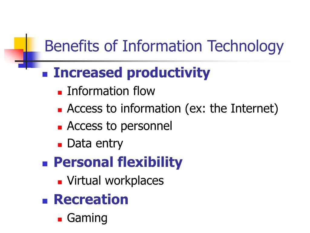 Benefits of Information Technology