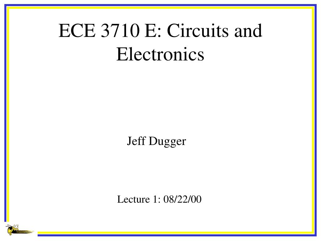 ece 3710 e circuits and electronics l.
