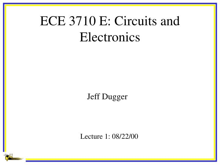 Ece 3710 e circuits and electronics