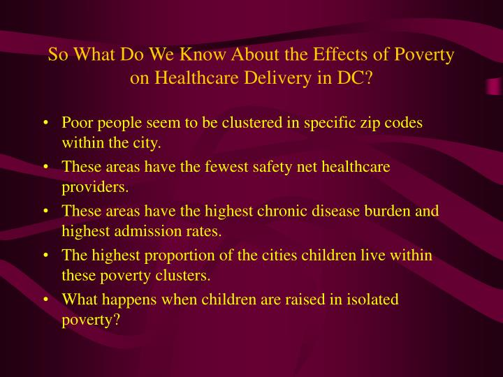 So What Do We Know About the Effects of Poverty on Healthcare Delivery in DC?