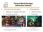 virtual world design adventure games