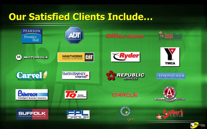 Our Satisfied Clients Include…