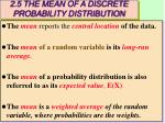 2 5 the mean of a discrete probability distribution