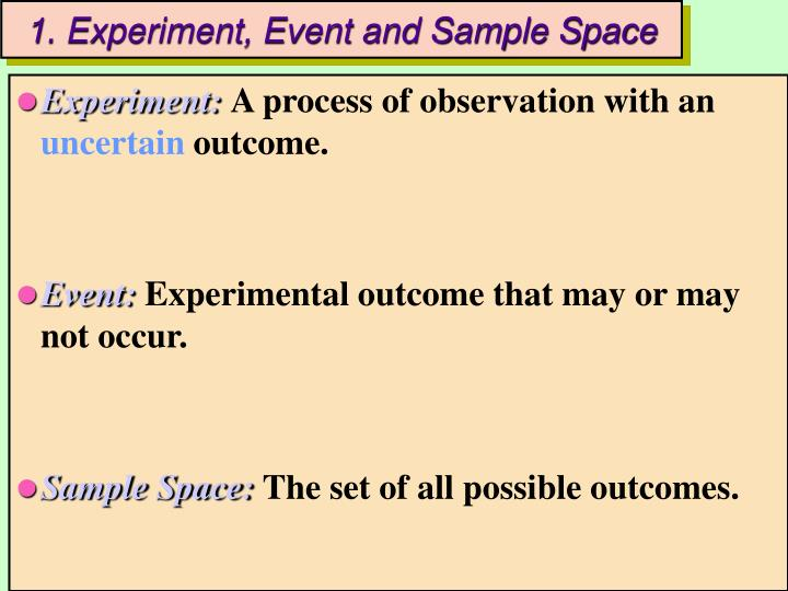 1. Experiment, Event and Sample Space