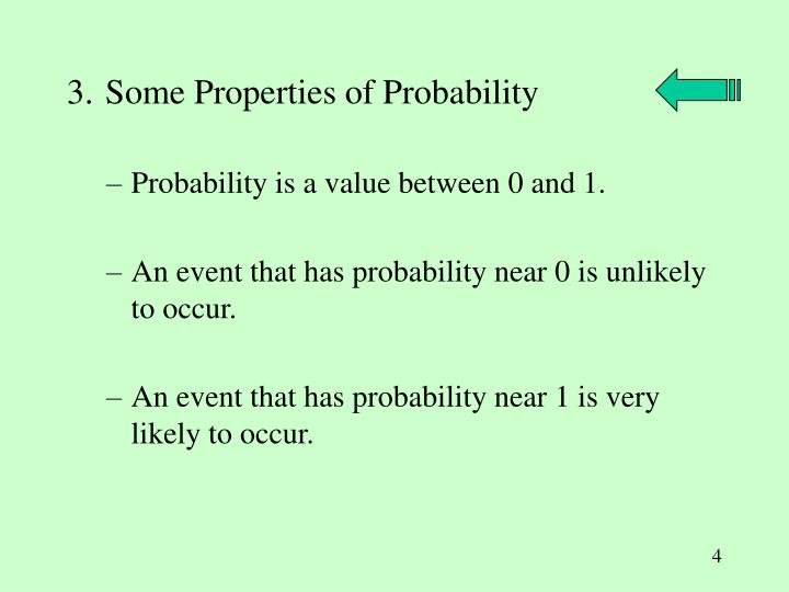 3. Some Properties of Probability
