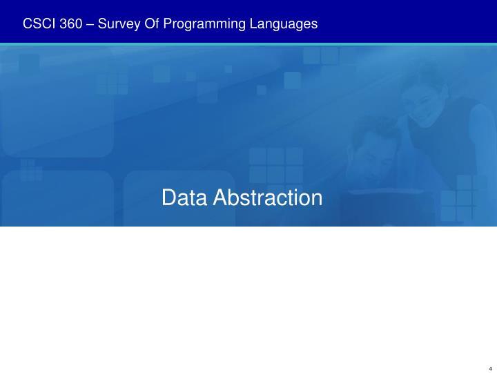 CSCI 360 – Survey Of Programming Languages