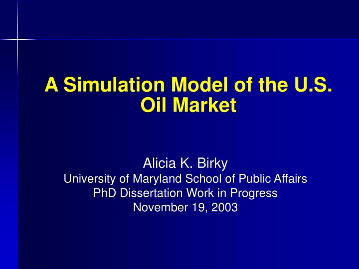 a simulation model of the u s oil market n.