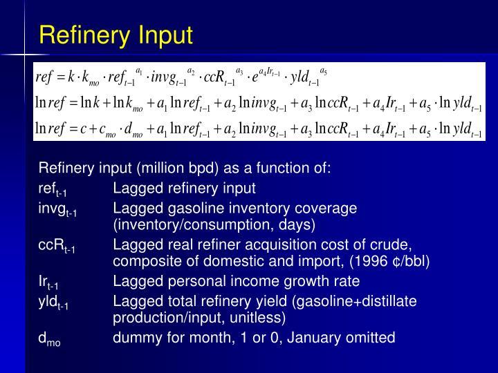 Refinery Input