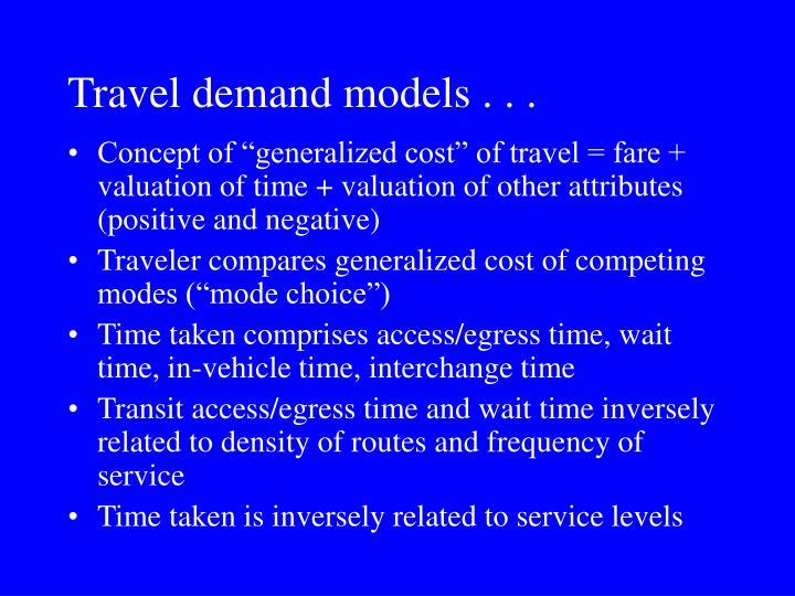 Travel demand models
