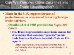can we threaten other countries into trade liberalization
