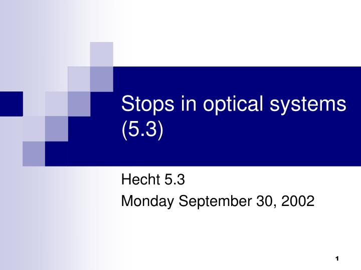 stops in optical systems 5 3 n.