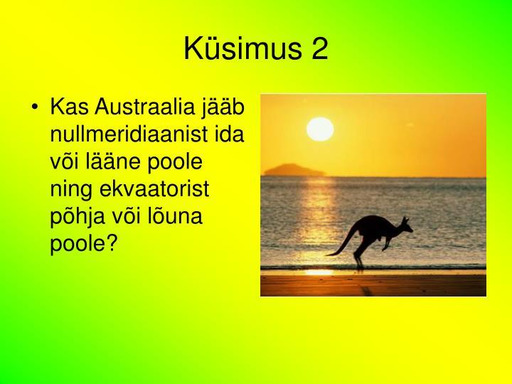 Küsimus 2