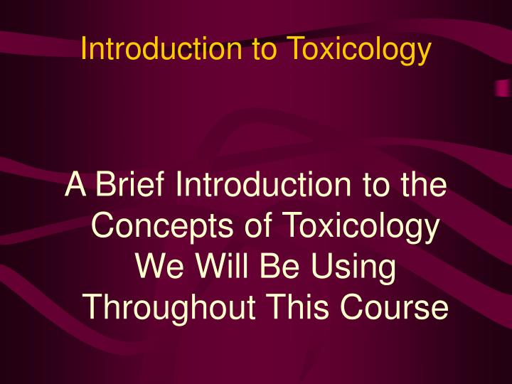 introduction to toxicology n.