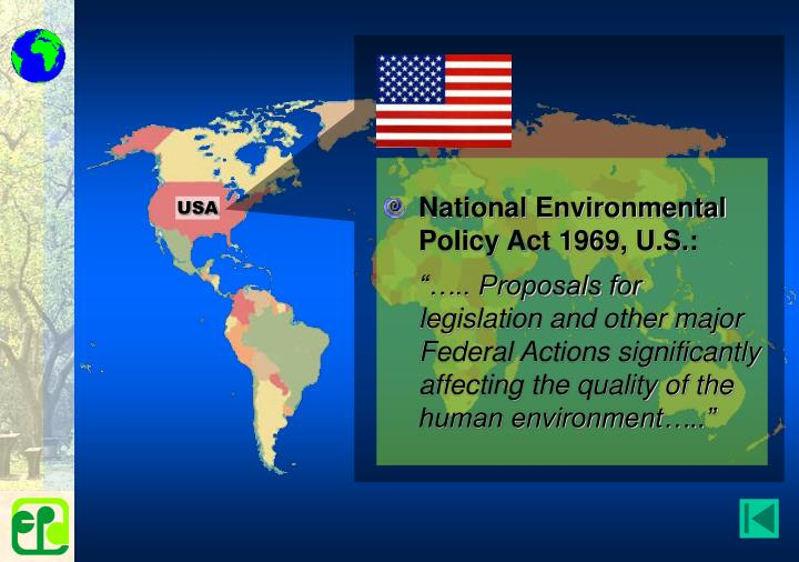 National Environmental Policy Act 1969, U.S.: