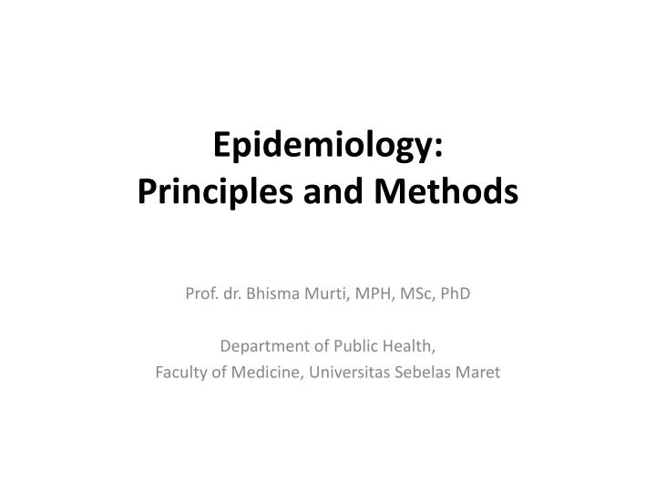 epidemiology principles and methods