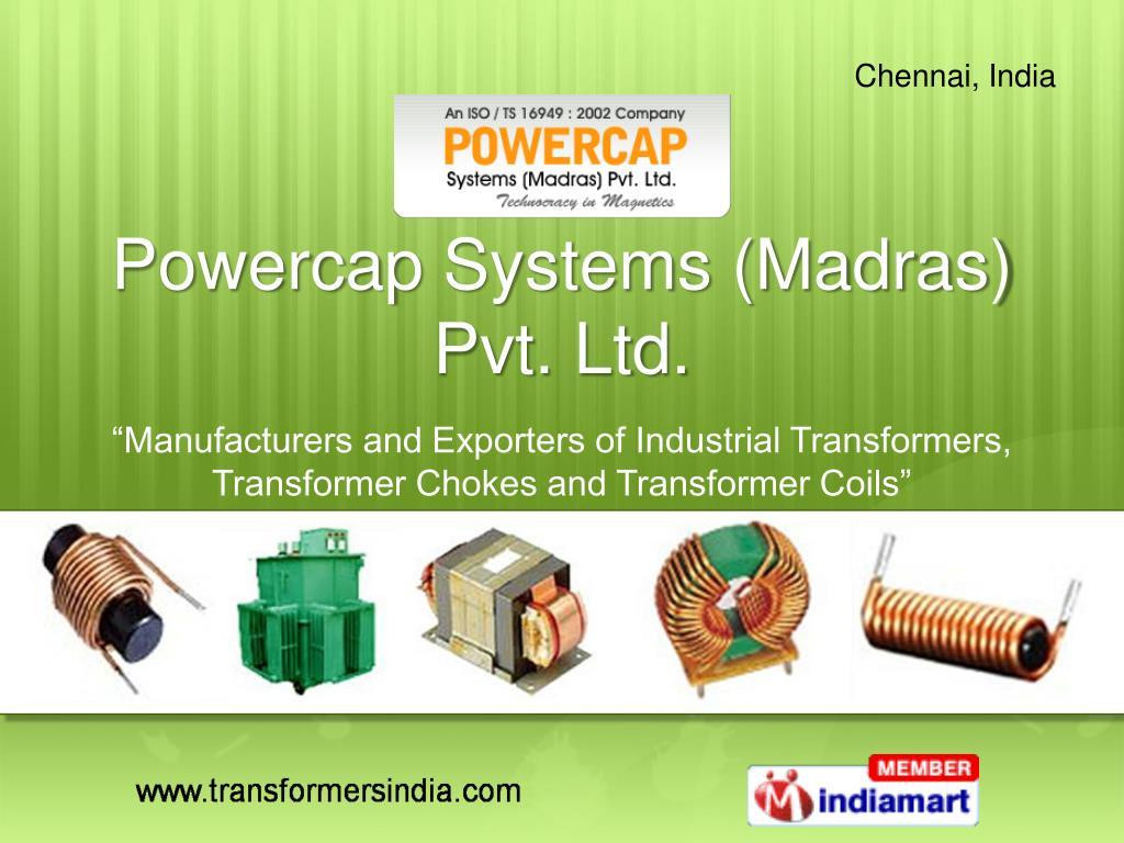 powercap systems madras pvt ltd l.