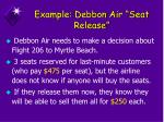example debbon air seat release