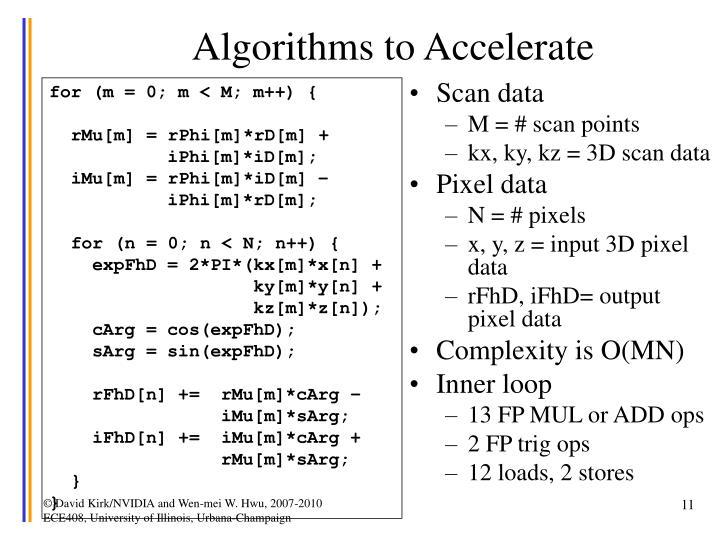 Algorithms to Accelerate