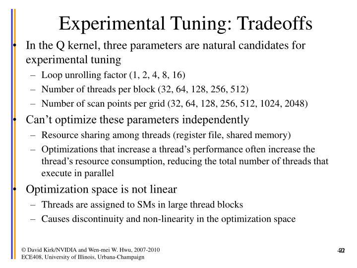 Experimental Tuning: Tradeoffs
