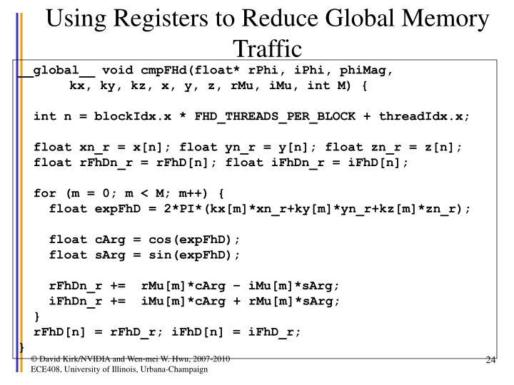 Using Registers to Reduce Global Memory Traffic