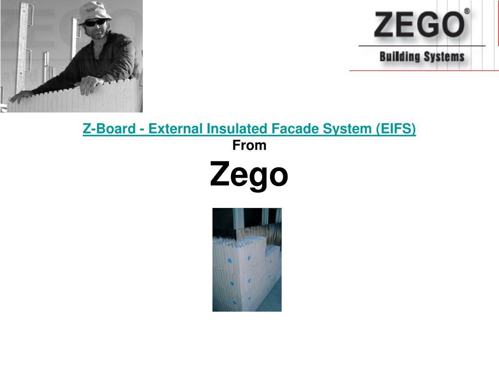 z board external insulated facade system eifs from zego l.