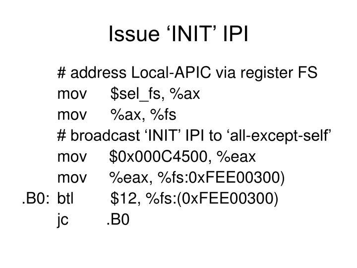 Issue 'INIT' IPI