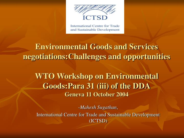 mahesh sugathan international centre for trade and sustainable development ictsd n.