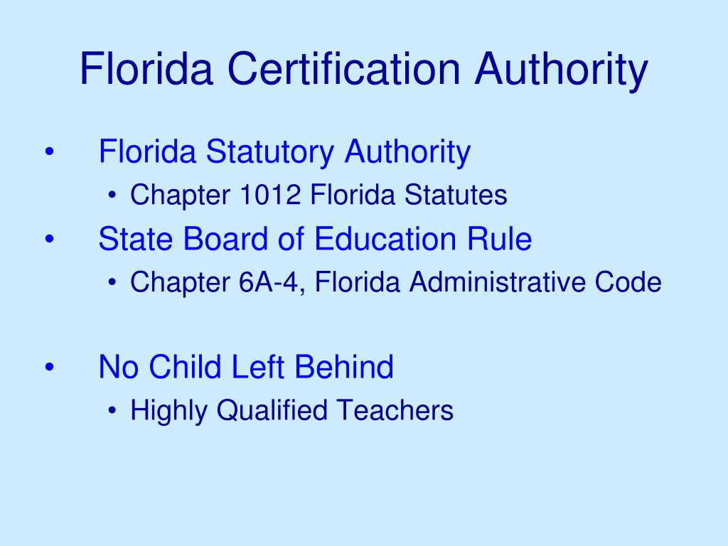 certification florida ppt powerpoint presentation welcome authority