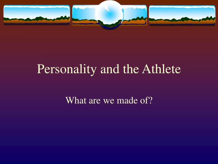 personality and the athlete n.