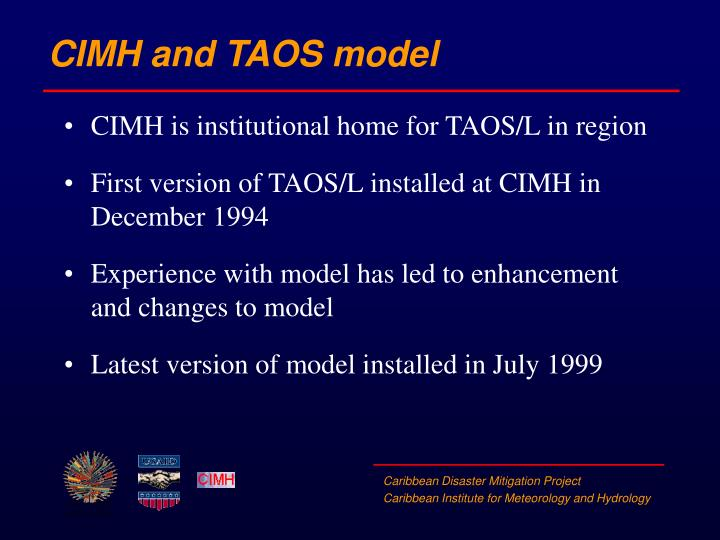 CIMH and TAOS model