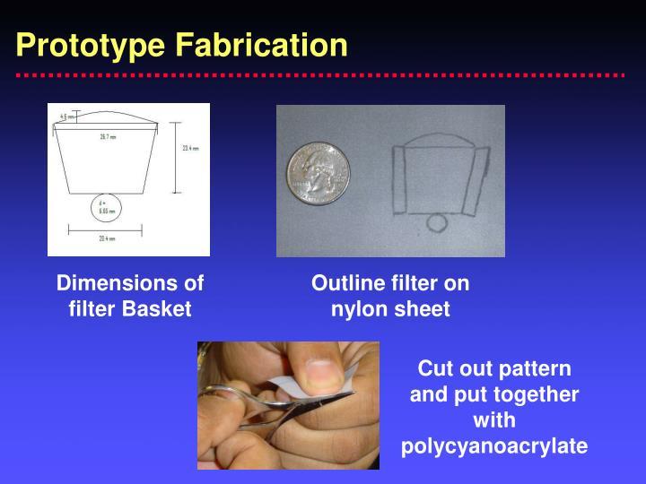Prototype Fabrication