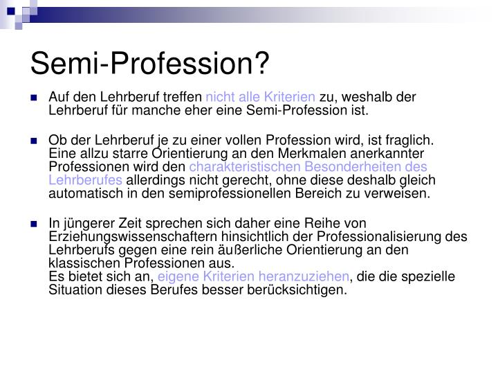 Semi-Profession?