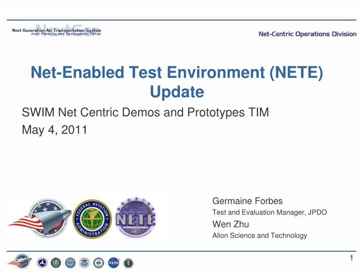 net enabled test environment nete update