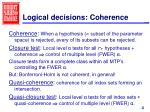 logical decisions coherence