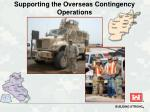supporting the overseas contingency operations
