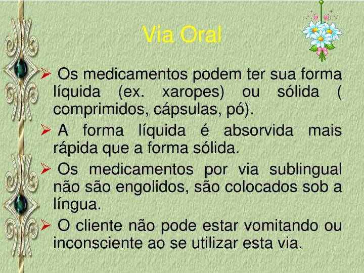 Via Oral