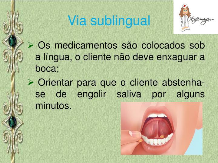 Via sublingual