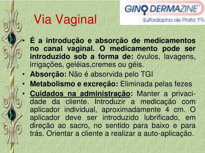 Via Vaginal