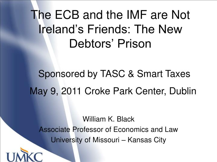 the ecb and the imf are not ireland s friends the new debtors prison n.