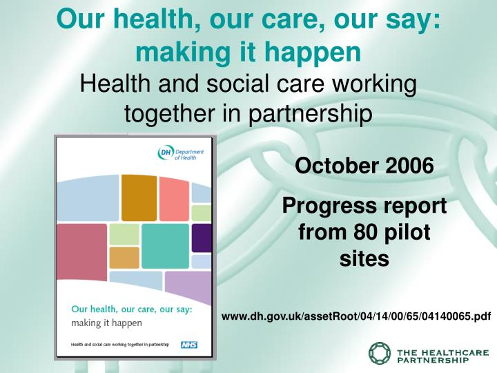 partnership in health and social care Partnerships and relationships sector is an important partner for statutory health and social care a national partnership arrangement: the vcse health.