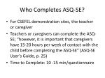 who completes asq se