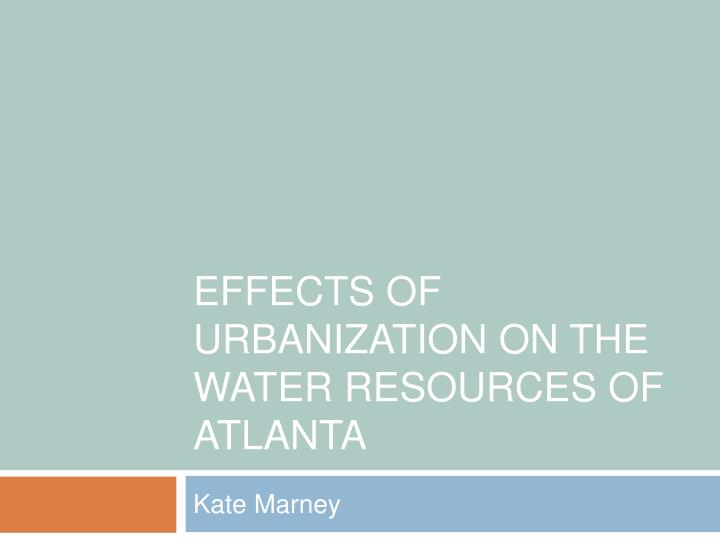 Effects of urbanization on the water resources of atlanta