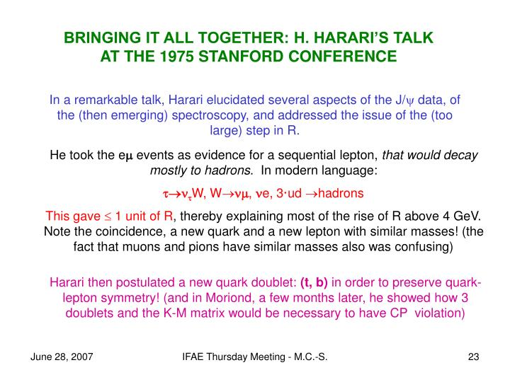 BRINGING IT ALL TOGETHER: H. HARARI'S TALK AT THE 1975 STANFORD CONFERENCE