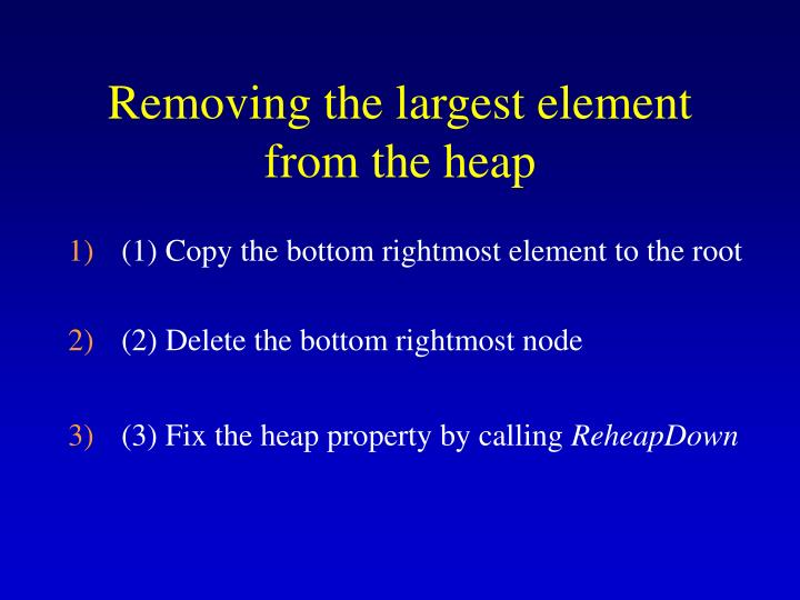 Removing the largest element from the heap