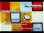 buy some time
