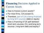 financing decision applied to current assets
