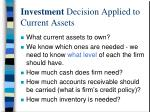 investment decision applied to current assets